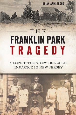 "Book cover ""The Franklin Park Tragedy""; sepia tones photos of a homestead and a black family"