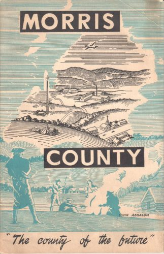 "Poster of a country scene that says ""Morris County"" ""The county of the future"""