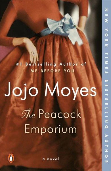 Cover of The Peacock Emporium by Jojo Moyes, a woman in a brown dress with silver bow leaning on her elbow