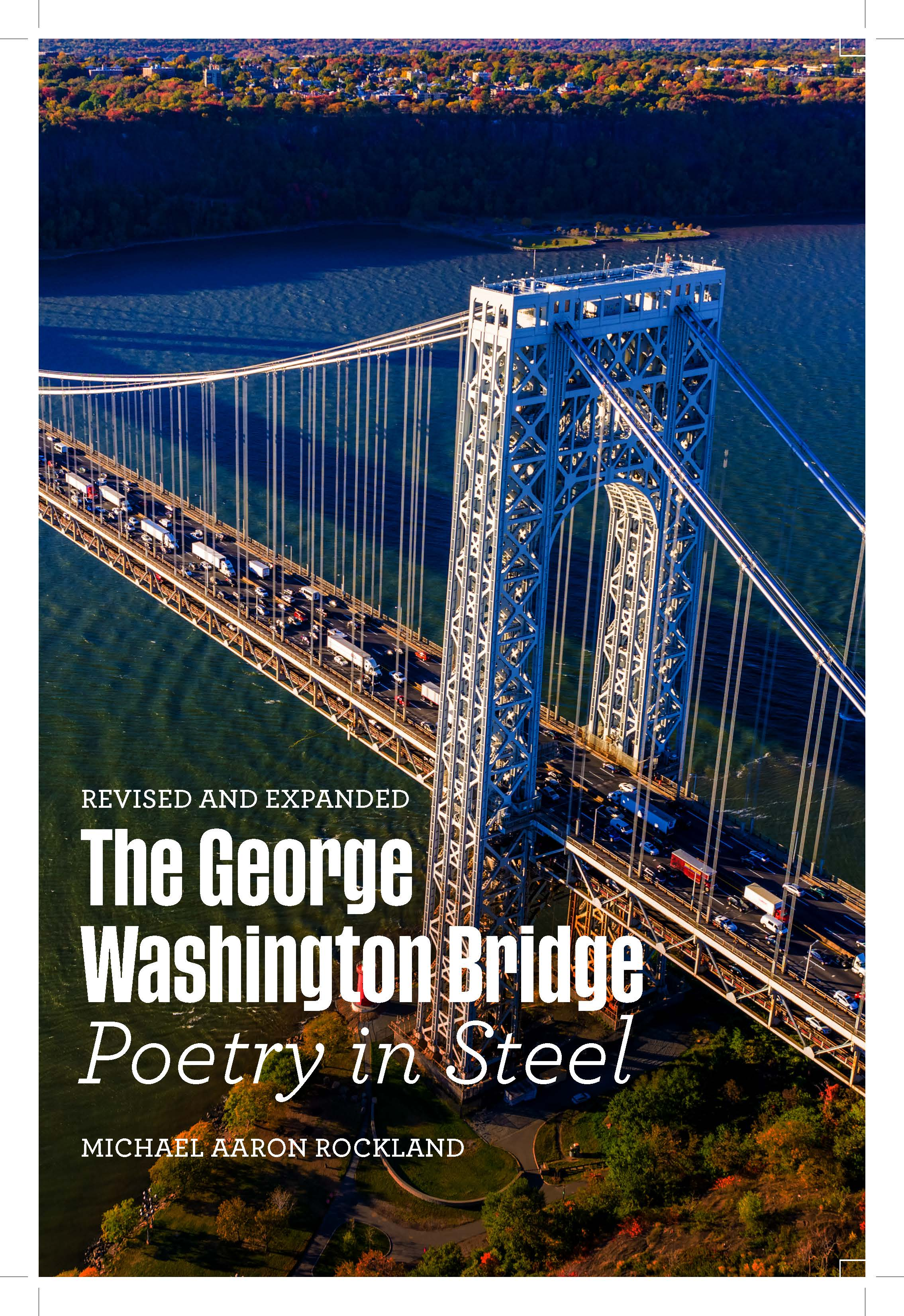 "Local Author Michael Aaron Rockland: ""The George Washington Bridge: Poetry in Steel"""