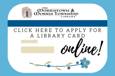 Click here to apply for a library card online!