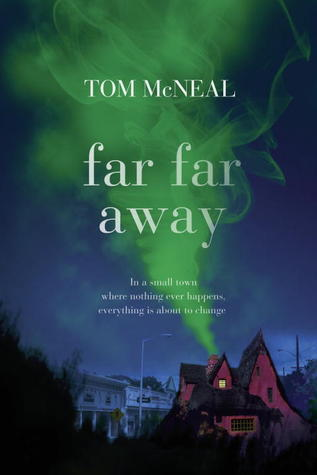 book cover of far, far away by tom mcneal