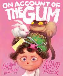 Book of the Day: On Account of the Gum