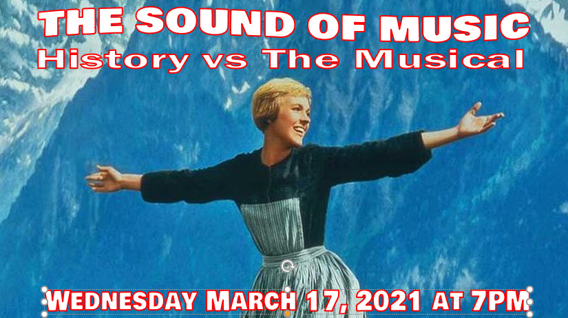 The Sound of Music: History vs. The Musical