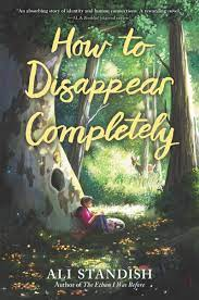 Book of the Day: How to Disappear Completely