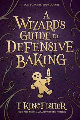 [FULL] Summer Book Club (7th-9th Grade) - 'A Wizard's Guide to Defensive Baking' by T. Kingfisher