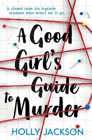 Summer Book Club (10th-12th Grade) - 'A Good Girl's Guide to Murder' by Holly Jackson