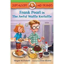2nd Grade Book Club: Frank Pearl and the Awful Waffle Kerfuffle