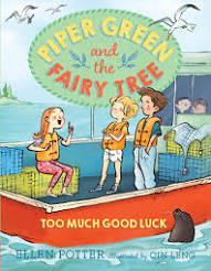 2nd Grade Book Club: Piper Green and the Fairy Tree: Too Much Good Luck