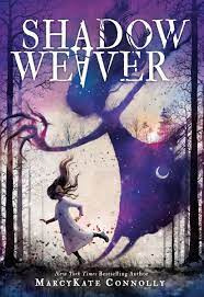 5th and 6th Grade Book: Shadow Weaver