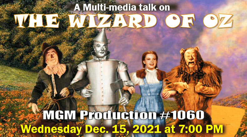 The Wizard of Oz: MGM Production #1060