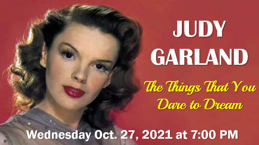 Judy Garland: The Things That You Dare to Dream