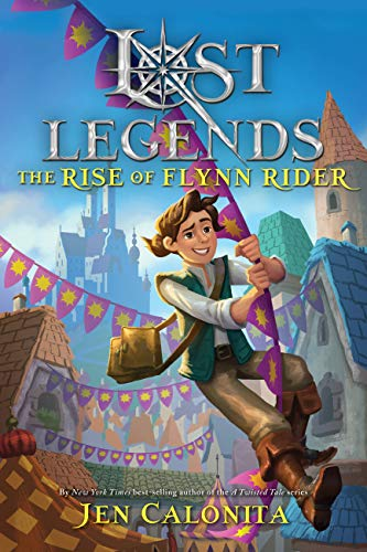 Book of the Day: Lost Legends The Rise of Flynn Rider